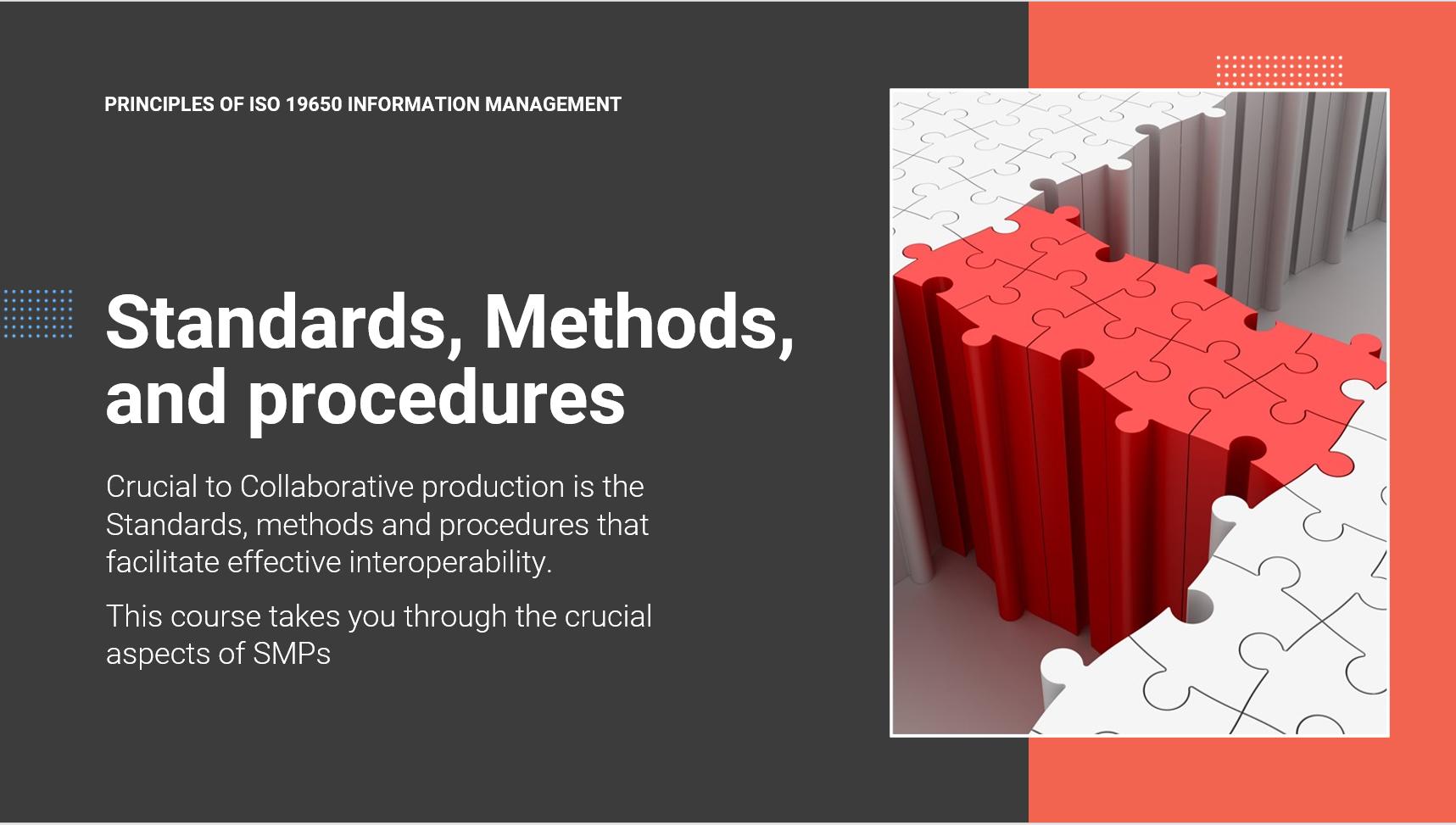 Standards, Methods, and Procedures